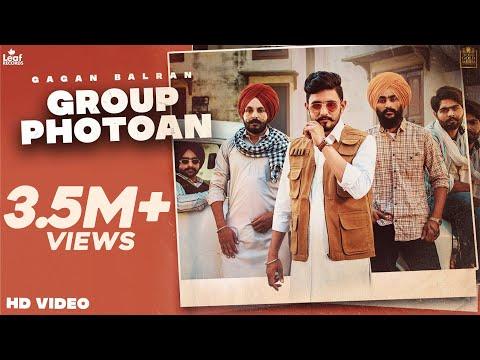 Group Photoan (Official Video) Gagan Balran   Nick Dhammu   New Punjabi Songs   Latest Punjabi Songs