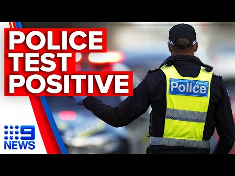 Coronavirus: Victoria police officer tests positive for COVID-19 | 9 News Australia