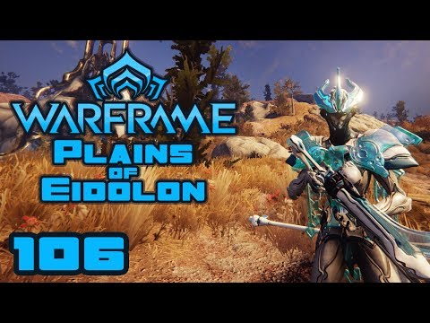 Let's Play Warframe: Plains of Eidolon - PC Gameplay Part 1 - So Much Room For Activities!