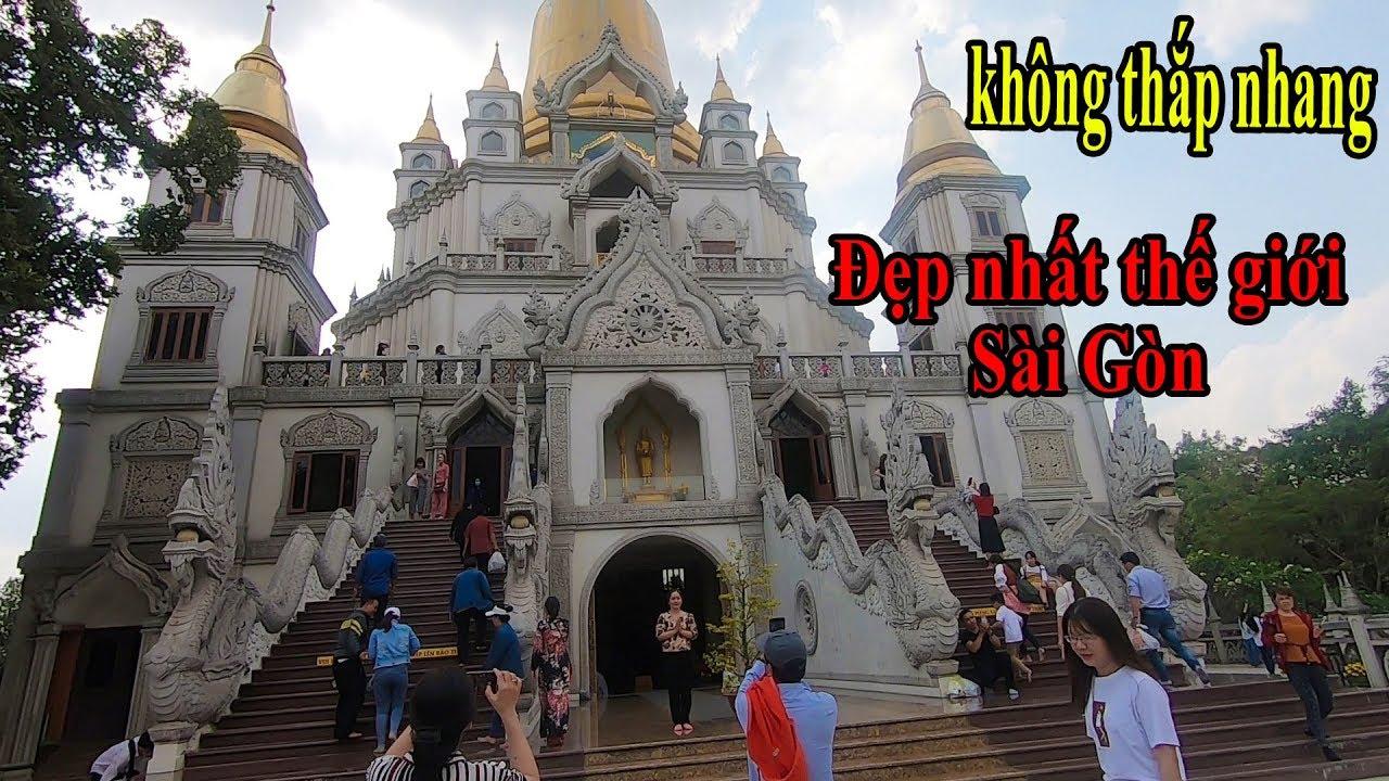 Tết Sài Gòn khám phá chùa Bửu Long (Chùa Thái Lan) đẹp nhất thế giới nhưng không thắp nhang