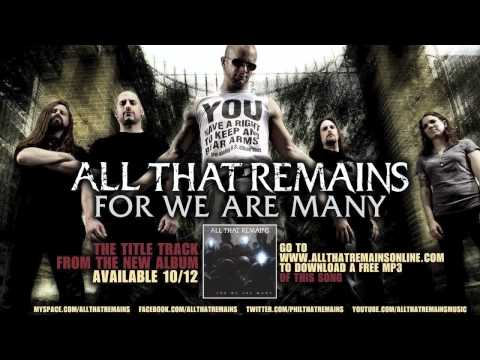 """All That Remains - """"For We Are Many"""""""