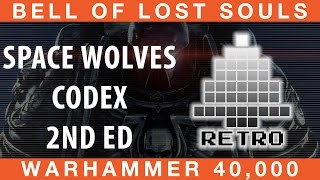 BoLS Retro Corner Review #25 | Codex Space Wolves 2nd Edition | Warhammer 40,000