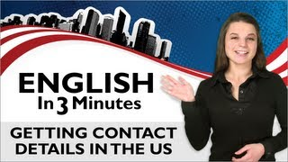 Learn English - English in Three Minutes - Getting Contact Details