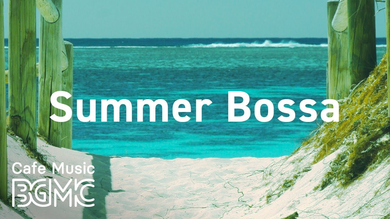 Summer Bossa Energetic Summer Beach Vibes   Upbeat Morning Music for  Relaxation and Wake Up