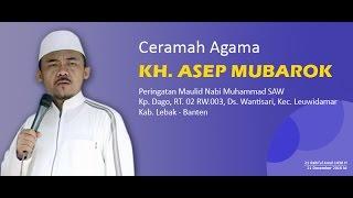 """[Full] Ceramah Sunda KH. ASEP MUBAROK - PERINGATAN MAULID NABI MUHAMMAD SAW 1438 H """"terbaru"""""""