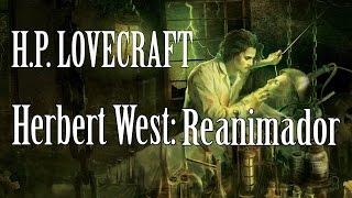 """Audiolibro """"Herbert West: Reanimador"""" de H.P. Lovecraft (Voz Humana)"""