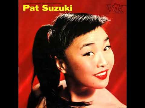 The Song Is You by Pat Suzuki