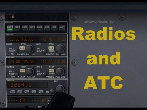 FSX Basics. Part 3, Radios and ATC
