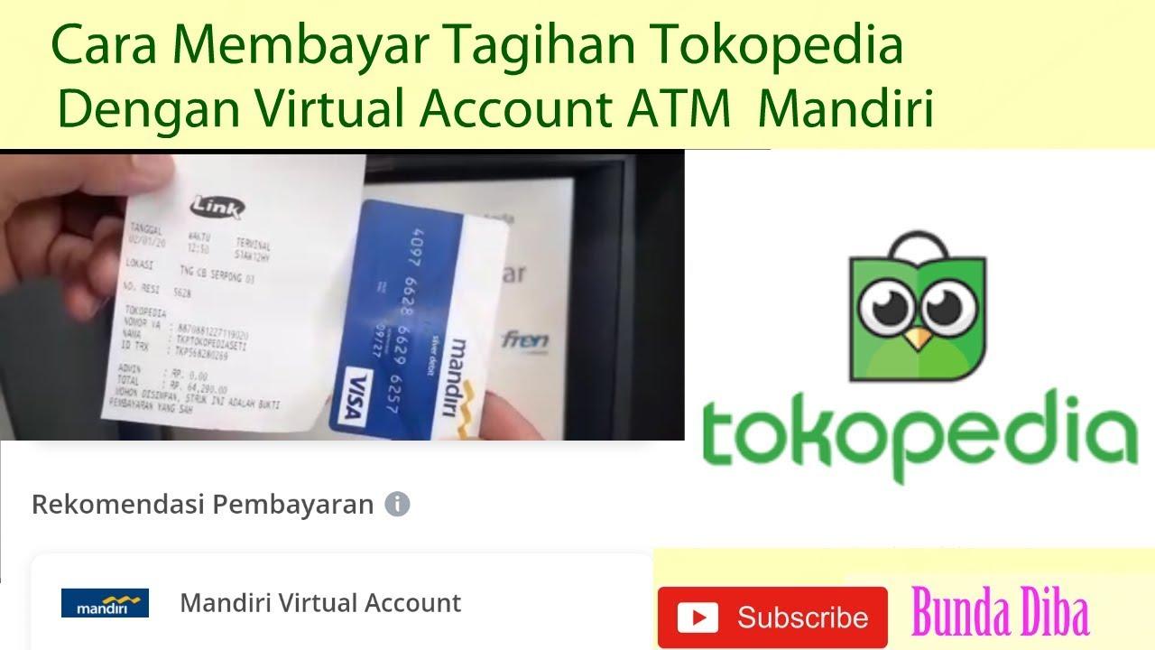 Cara Mudah Membayar Tagihan Tokopedia Dengan Virtual Account Atm Mandiri Youtube