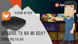 XIAOMI MI BOX - Como instalar Aptoide e Aptoide tv