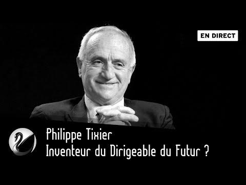 Philippe Tixier, Inventeur du Dirigeable du Futur ? [EN DIRECT]