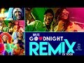 Goodnight Remix Mp3 Download