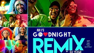 "Good Night Remix | Avi J | DJ Yogii | Enzo | ""Latest Punjabi Songs"" 