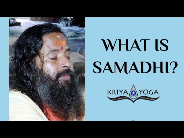 What Is Samadhi?