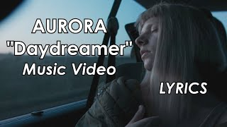 Gambar cover AURORA - Daydreamer (Music Video & LYRICS)