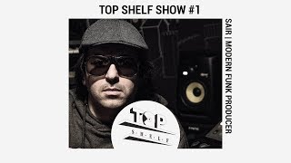 TOP SHELF |  Interview with SaiR (Modern Funk producer)