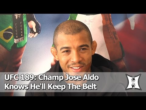 """UFC 189: Champ Jose Aldo Dismisses Conor's Claim Of """"Fear In His Eyes"""""""