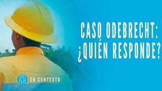 ¿Tendrán que pagar los colombianos los platos rotos de Odebrecht? - En Contexto - El Espectador