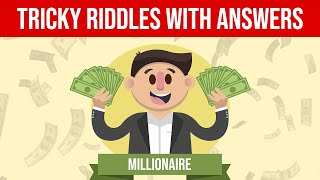 Tricky Riddles For Genius | Riddles and Brain Teasers with Answers