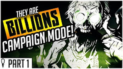 They Are Billions Campaign Full Playthrough