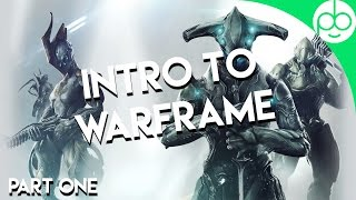Getting Started in Warframe! Part One