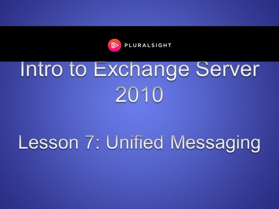Exchange Server 2010 Unified Messaging Youtube