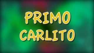 Carlito & Primo