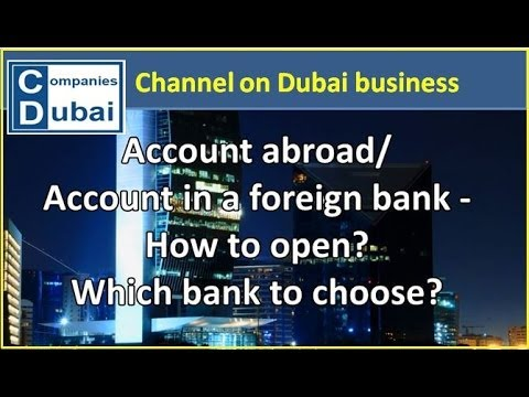 Bank accounts abroad in foreign bank