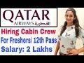 Qatar Airways Feb 2019 Cabin Crew Job Vacancy in India for Girls & Boys by International Airlines