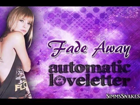 Fade Away - Automatic Loveletter lyrics