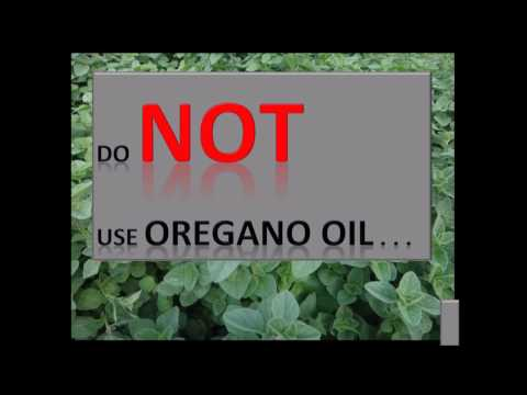 Oregano Oil Warning