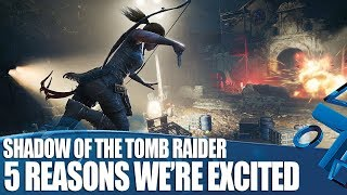 Shadow of the Tomb Raider - We