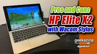 HP Elite X2 with Wacom Stylus Pros and Cons Review