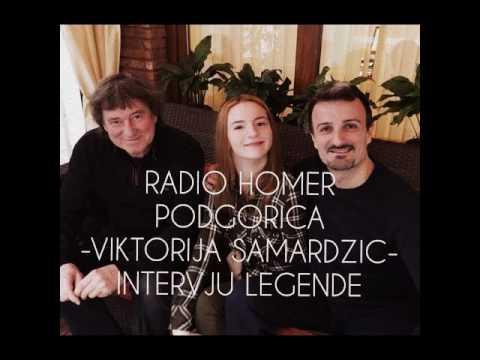 RADIO HOMER-PODGORICA-VIKTORIJA SAMARDŽIĆ /INTERVJU LEGENDE/