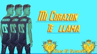 Lían El Grande - Mi Corazón Te Llama - (Vídeo Lyrics)