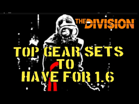1.6 Best Gear sets to Have - The Division