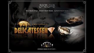 Re-inventing Social Club's Delicatessen