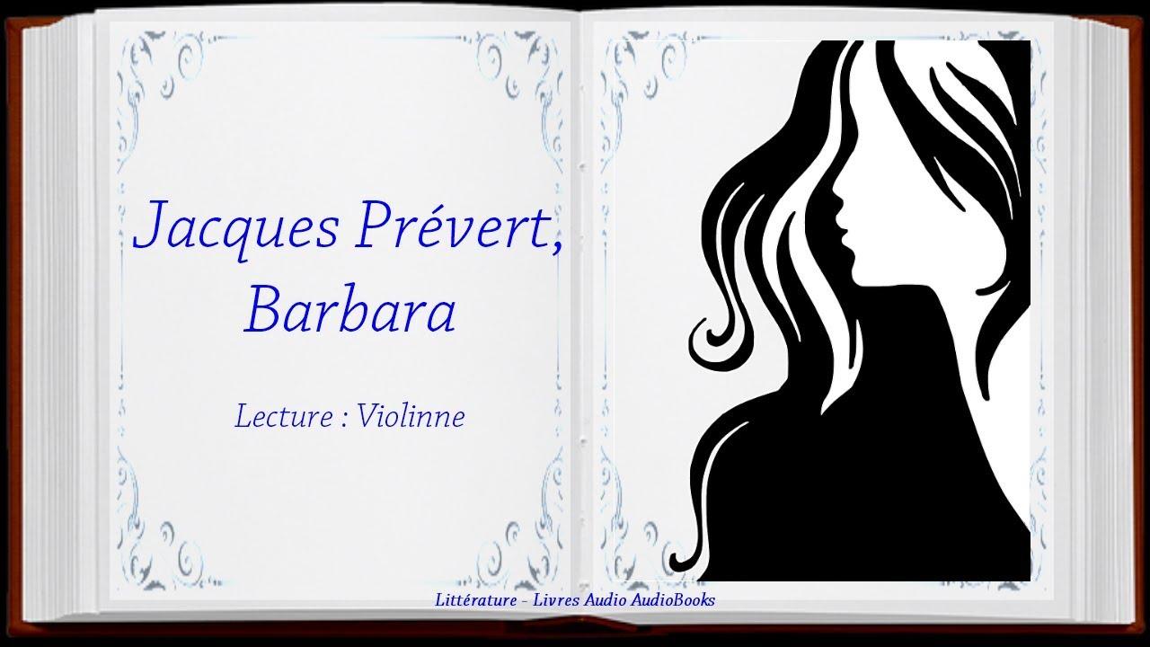 Jacques Prévert Barbara Poème Audio