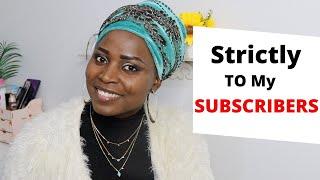 Dear Subscribers