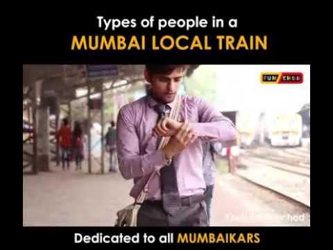 Types of people in Mumbai Local Train............. Dedicated to all mumbaikars