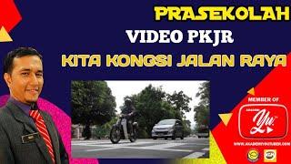 Video 1 Kita Kongsi Jalan Raya#pkjr#pkjrprasekolah