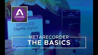 Video 6 - MetaRecorder Basics