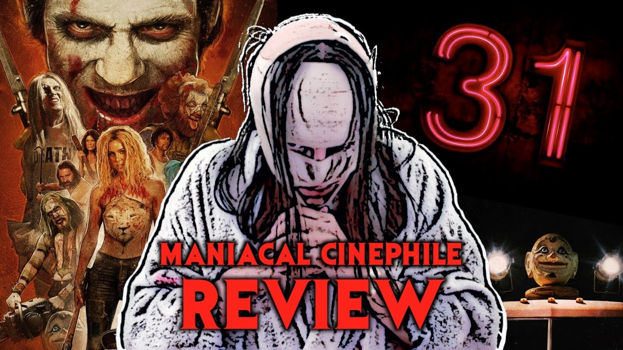 Download Rob Zombie's 31 Movie Review (2016) - Maniacal Cinephile