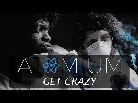 Atomium | Musique Génétique | 02 | Get Crazy