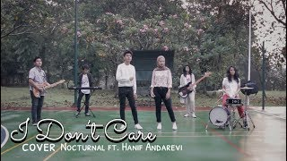 I Don't Care - Ed Sheeran & Justin Bieber [Cover by Hanif Andarevi and Nocturnal Band]
