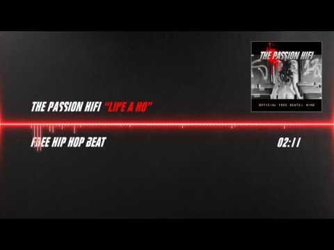 The Passion HiFi - Like A Ho [Free Boom Bap Beat / Instrumental]