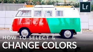 How to Select and Change Colors in Lightroom