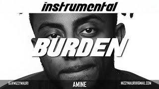 Amine - Burden (INSTRUMENTAL) *reprod*