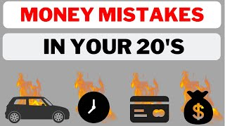 6 WORST Money Mistakes To Avoid In Your 20's | 2019