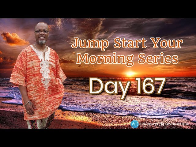 Jump Start Your Morning Series! Day 167